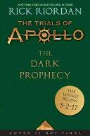 The Trials of Apollo Book Two The Dark Prophecy