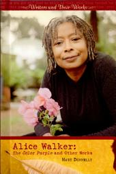Alice Walker: The Color Purple and Other Works