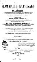 Grammaire nationale ou grammaire de Voltaire  de Racine    et de tous les   crivains les plus distingu  s de France  renfermant plus de cent mille exemples