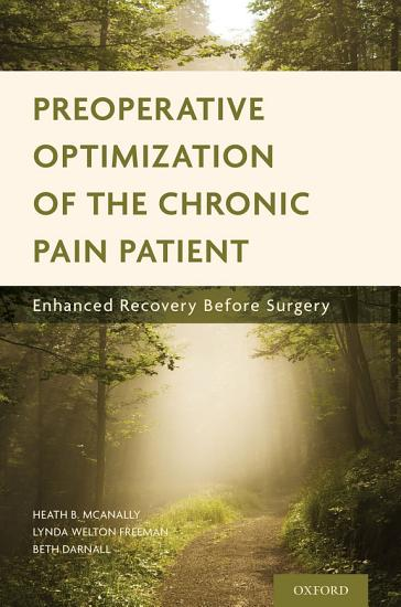 Preoperative Optimization of the Chronic Pain Patient PDF