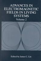 Advances in Electromagnetic Fields in Living Systems PDF