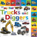 Download My First Trucks and Diggers Let s Get Driving Book