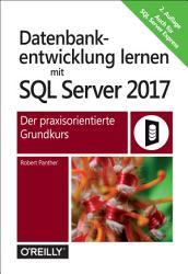 Datenbankentwicklung lernen mit SQL Server 2017 PDF