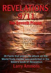 Revelation 9 11 The Seventh Plague Book PDF