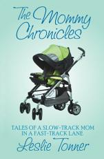 The Mommy Chronicles PDF