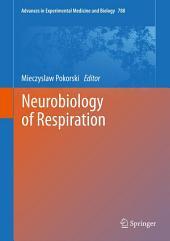Neurobiology of Respiration