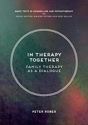 In Therapy Together  Family Therapy as a Dialogue