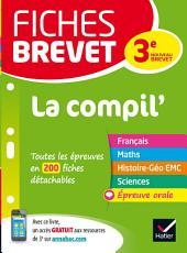 Fiches brevet La Compil' du brevet: fiches de révision en français, histoire-géographie, EMC
