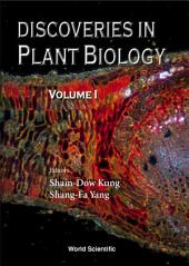 Discoveries In Plant Biology: Volume 1