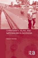 Christianity  Islam and Nationalism in Indonesia PDF