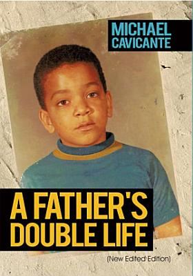 A Father s Double Life