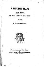 D. Sancho el bravo: drama original en tres actos y en verso, Volumen 1;Volumen 3