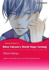 WHEN FALCONE'S WORLD STOPS TURNING: Harlequin Comics