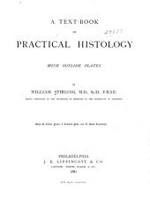 A Text-book of Practical Histology