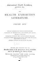 The Health exhibition literature. v. 17