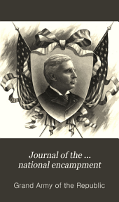 Journal of the ... National Encampment: Volumes 26-27