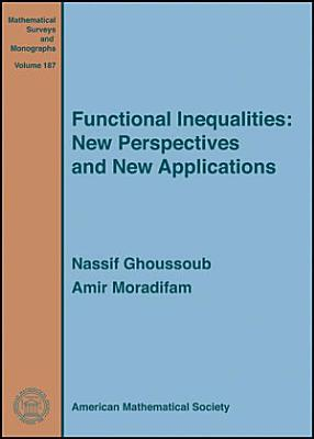 Functional Inequalities  New Perspectives and New Applications PDF