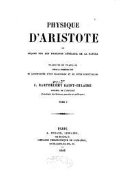 Physique d'Aristote; ou, Leçons sur les principes généreaux de la nature: Volume1