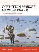 Operation Market Garden 1944  1