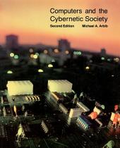 Computers and the Cybernetic Society: Edition 2
