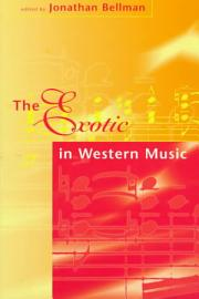 The Exotic In Western Music