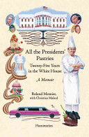 All the President s Pastries