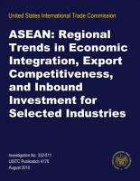 ASEAN  Regional Trends in Economic Integration  Export Competitiveness  and Inbound Investment for Selected Industries  Inv  332 511 PDF