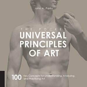 The Pocket Universal Principles of Art PDF
