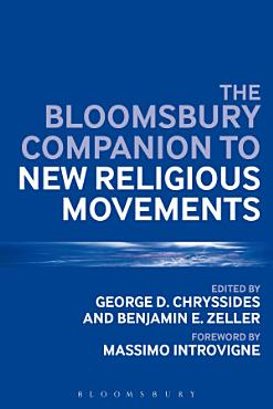 The Bloomsbury Companion to New Religious Movements PDF