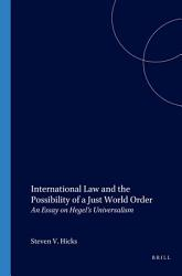 International Law And The Possibility Of A Just World Order Book PDF