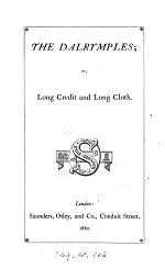 The Dalrymples; or, Long credit and long cloth [by S. Jones].