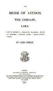 The bride of Abydos, The corsair, Lara [and other poems].