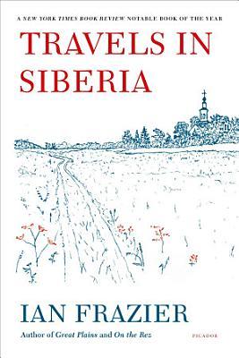 Travels in Siberia