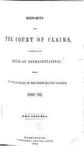 Reports from the Court of Claims: Submitted to the House of Representatives ..., Volume 2