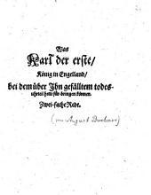 Was Karl der erste, König in Engelland, bei dem über Ihn gefällten todesuhrteil hette fürbringen können: Zweifache Rede