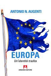 Europa: Un'identità tradita