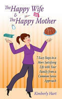 The Happy Wife   the Happy Mother PDF