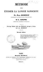 Methode pour etudier la langue sanscrite Emile Burnouf et L. Leupol