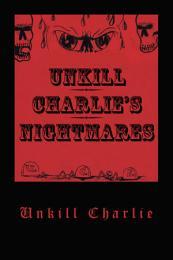 Unkill Charlie's Nightmares