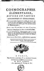 Cosmographie élémentaire divisée en parties astronomique et géographique