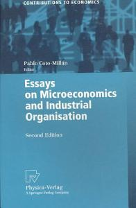 Essays on Microeconomics and Industrial Organisation Book