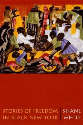Download Stories of Freedom in Black New York Book