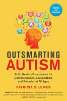 Outsmarting Autism  Updated and Expanded PDF