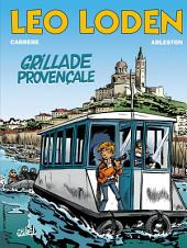 Léo Loden T04: Grillade provençale