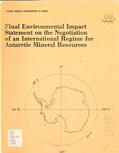 Final Environmental Impact Statement on the Negotiation of an International Regime for Antarctic Mineral Resources PDF