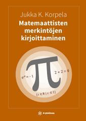 Matemaattisten merkintöjen kirjoittaminen