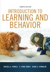 Introduction to Learning and Behavior: Edition 4