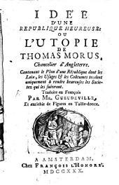 Idée d'une republique heureuse: ou, L'Utopie ...