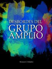 Desbordes del Grupo Amplio