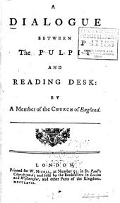 A Dialogue Between the Pulpit and Reading-desk